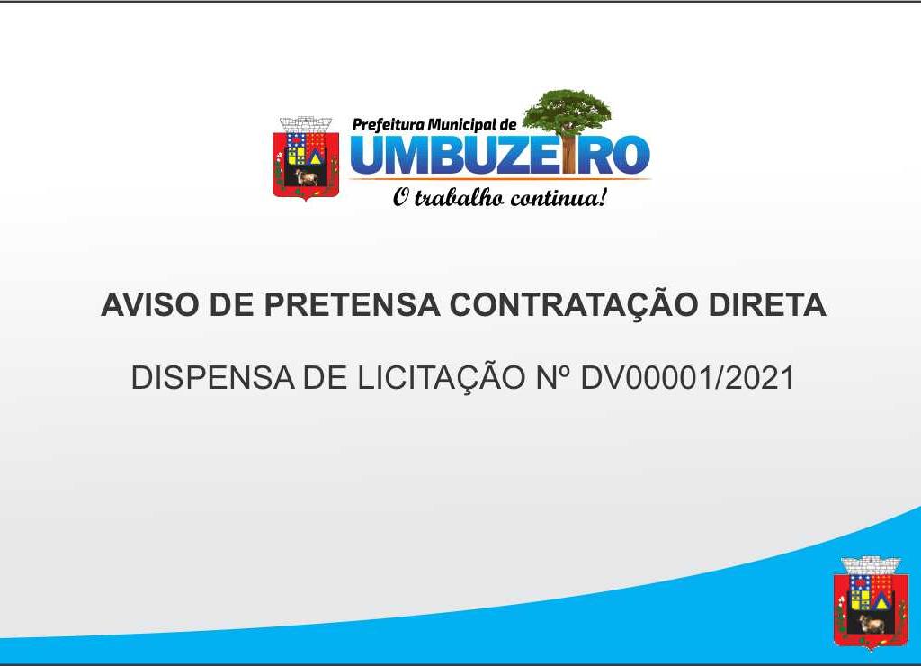 DISPENSA DE LICITAÇÃO NºDV00001/2021
