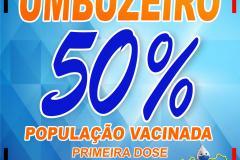 50% DA POPULAÇÃO VACINADA (1º DOSE)